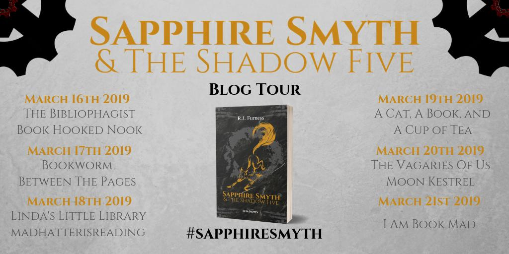 BLOG TOUR: Sapphire Smyth and The Shadow Five: Shadows Part One by R. J. Furness //Review